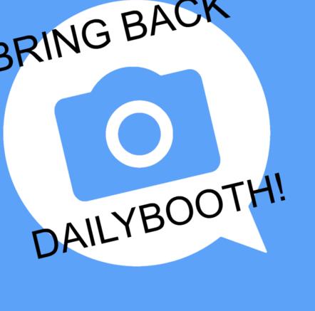 #BringBackDailybooth