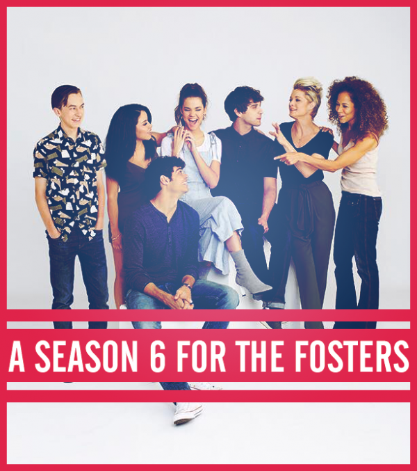 Petition Season 6 for The Fosters