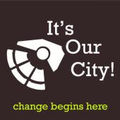 It's Our City